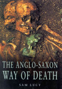 The Anglo Saxon Way Of Death book