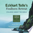 Eckhart Tolle s Findhorn Retreat