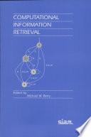 Computational Information Retrieval