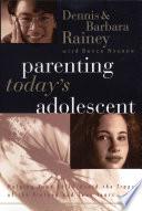 Parenting Today s Adolescent