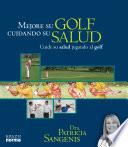 Mejore Su Salud Jugando Al Golf   Con CD