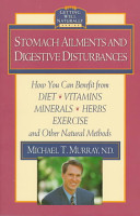 Stomach Ailments And Digestive Disturbances book
