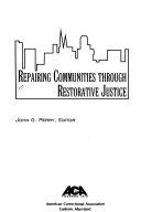 Repairing Communities Through Restorative Justice