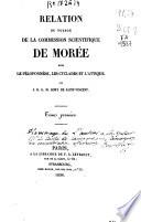 Relation du voyage de la commission scientifique de Morée dans le Péloponnèse, les Cyclades et l'Attique