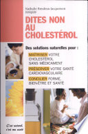 Bien Manger Avec Du Cholestérol : Faire Baisser Le Cholestérol Naturellement par Nathalie Breuleux-Jacquesson