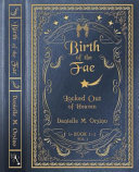 Birth of the Fae  Locked Out of Heaven Book PDF