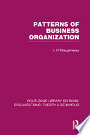 Patterns of Business Organization  RLE  Organizations