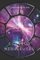couverture La couleur des nébuleuses: (space-opéra) tome 1