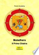 Muladhara   Il Primo Chakra