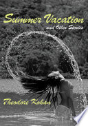 Summer Vacation and Other Stories
