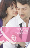 The Doctor S Do Over Mills Boon Cherish Summer Sisters Book 1  book