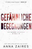 Gef Hrliche Begegnungen Buch 1 Der Krinar Chroniken