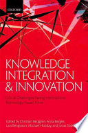 Knowledge Integration And Innovation : continuously required to present new solutions to an...