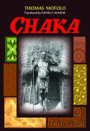 Chaka The Earliest Major Contributions Of Black Africa