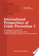 International Perspectives of Crime Prevention 7