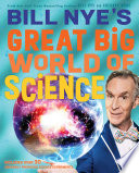 Book Bill Nye s Great Big World of Science