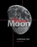 The Modern Moon