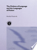 The Fictions of Language and the Languages of Fiction