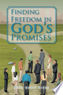 Finding Freedom in God   S Promises