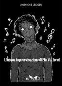 L'insana improvvisazione di Elia Vettorel Book Cover