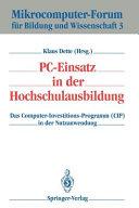 PC-Einsatz in der Hochschulausbildung