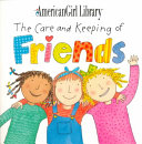 The Care and Keeping of Friends