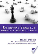 Defensive Strategy     Apple   s Overlooked Key to Success