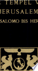 Der Tempel von Jerusalem  von Salomo bis Herodes  Bd  Von Ezechiel bis Middot