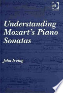 Understanding Mozart s Piano Sonatas