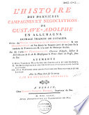 L'histoire des derniéres campagnes et négociations de Gustave-Adolphe en Allemagne