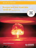 Access to History: Europe and the Cold War 1945-1991: Second Edition