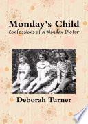 Monday S Child