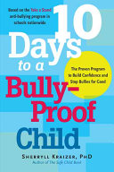 10 Days to a Bully Proof Child