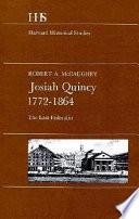 Josiah Quincy  1772 1864