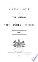 Catalogue of the Library of the India Office: Supplement 2: 1895-1909, 1909