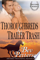 Thoroughbreds and Trailer Trash Book PDF