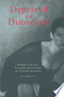 Depraved and Disorderly