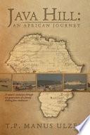 Java Hill An African Journey
