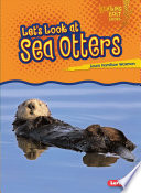 Let S Look At Sea Otters