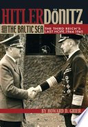 Hitler  Donitz  and the Baltic Sea