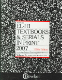 El Hi Textbooks and Serials in Print  2007