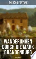 Wanderungen Durch Die Mark Brandenburg Alle 5 B Nde