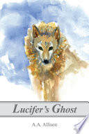 Lucifer s Ghost