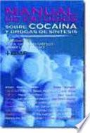 Manual de estudios sobre coca  na y drogas de s  ntesis