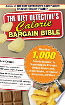 The Diet Detective s Calorie Bargain Bible