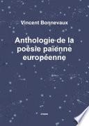 Anthologie de la po  sie pa   enne europ  enne