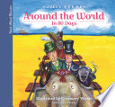 Read-Aloud Classics: Around The World In 80 Days : the world in 80 days and its...