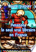 Livre papier : Amazon, le seul vrai libraire en France