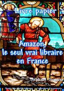 Livre papier   Amazon  le seul vrai libraire en France