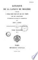 Lexique de la langue de Moli  re compar  e    celle des   crivains de son temps